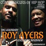 Connoisseurs Of Hip Hop Episode#91 Roy Ayers
