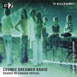 Cosmic Dreamer Radio: Boards of Canada Special - 16th July 2018