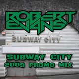 Subway City 2009 Promo Mix