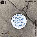 The Slip - 2nd September 2019