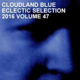 Cloudland Blue Eclectic Selection 2016 Vol 47