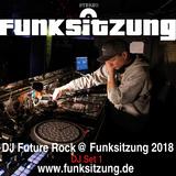 DJ Future Rock @ Funksitzung 2018 DJ-Set #1 --> www.funksitzung.com