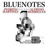 ALFREDO RODRIGUEZ & PEDRITO MARTINEZ IN BLUENOTES 313
