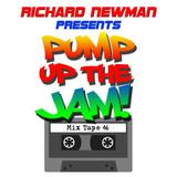 Richard Newman Presents Pump Up The Jam!
