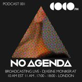 Keine Moniker | No Agenda Podcast 001