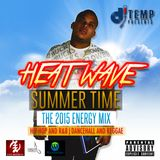 HeatWave Summer Time The 2015 Energy Mix