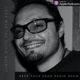 Keep Your Head Radio Show - Junior White (Fri 29 Mar 2019)