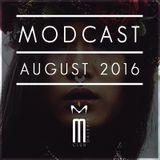 MODCAST AUGUST 2016