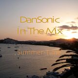 "DanSonic In The Mix ""Summer-Time"""