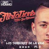 FLIRTATIONS x LOS TAMBORES DE LA VIDA PT. II