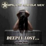 ★Carlos Mega Mix - Deeply Lost ...