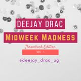 Midweek Madness Vol. 1 : Throwback Edition