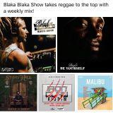Blaka Blaka Show 15-08-2017 Mix