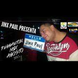 REGGAETON MIX AGOSTO 2015 - JINX PAUL