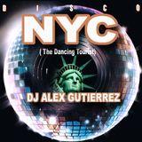 DISCO NYC ( The Dancing Tourist ) by DJ Alex Gutierrez
