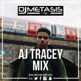 #AJTracey Mix | Instagram @DJMETASIS