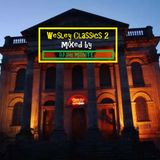 Wesley Classics 2 mixed by DJ Daz Midnite