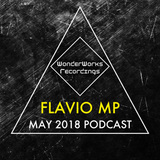 008. Flavio MP | WonderWorks Recordings May 2018 Podcast