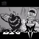 Bitch Please Vol. 5