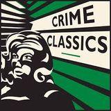 Crime Classics 53/06/22 (02) The Shockingly Peaceful Passing of Thomas Edwin Bartlett