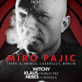 Nebes@I&T night w_Miro Pajic Belgrade 9am set 1-02-2014 .mp3