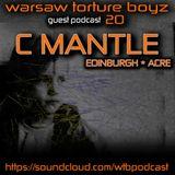 C Mantle @ WTB Podcast #20