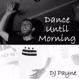 Dance Until Morning