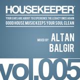 HOUSEKEEPER Podcast.005 Mixed By ALTAN BALGIR