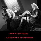 Supalounge! n. 26 - noir et erotique