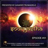 Ganapati Trunkadelic - Sooryastha Episode 01