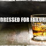 DRESSED FOR FAILURE 010