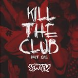 KILL THE CLUB EP.1
