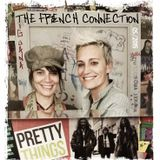 PRETTY THINGS - The French Connection