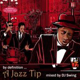 by definition ... A Jazz Tip