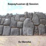 Saqsayhuaman @ Session