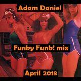Funky Funk! - Apr 2018