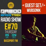 BASS TREK 70 with DJ Daboo on bassport.FM (Guest Set by Wubsonik)