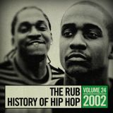 The Rub's Hip-Hop History 2002 Mix