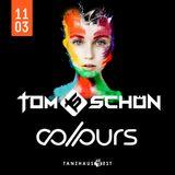 Tom Schön - COLOURS @ Tanzhaus West Frankfurt 11-03-2017