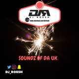 @DJ_ROESH - SOUNDZ OF DA UK (RAP, TRAP, R&B, HIP-HOP, GRIME, 0161)