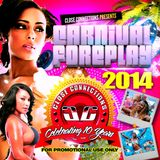 Close Connections - Carnival Foreplay 2014