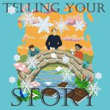 Telling Your Story - Winter, 19th November 2017