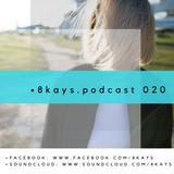 8KAYS - PODCAST 020 @ Live Radio Intense