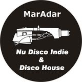 NU-DISCO, INDIE & DISCO HOUSE By MarAdar