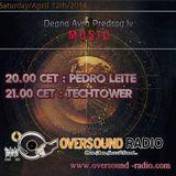 Pedro Leite - Deanna Avra Predrag Iv Music - Oversound Radio - 12-04-2014