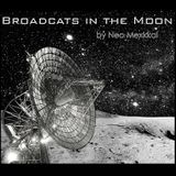 Broadcast in the Moon