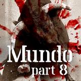 Mundo #8: Feeling Horny…
