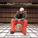 Shut The F*** Up And Dance (2000)