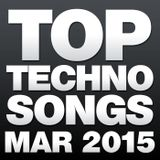 Top Techno Songs March 2015
