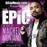 DJ Lin - EPiC - Best Of Machel Montano Mi